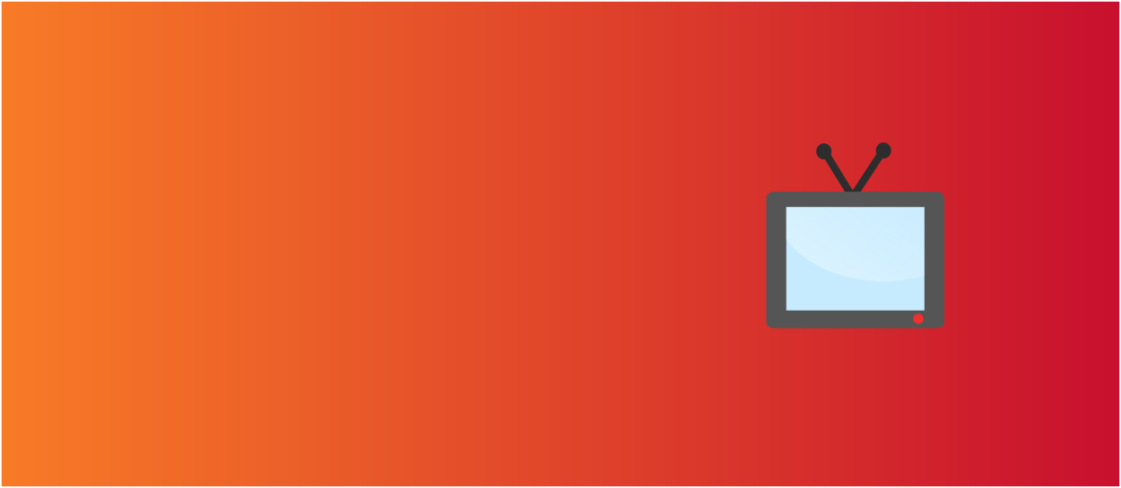 Orange and red background with a tv screen icon